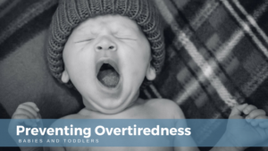 tips to prevent an overtired child baby yawning | Minnesota Sleep Consultant | Tender Transitions
