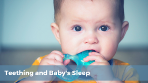 How does teething affect your baby's sleep.