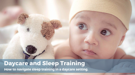 how to navigate sleep training in a daycare setting