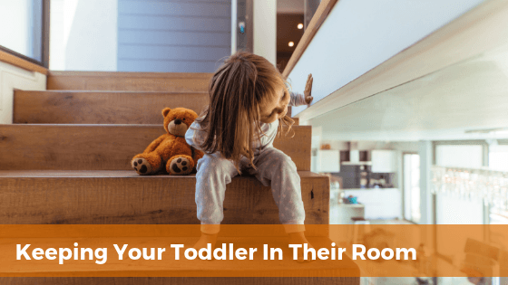 toddler sneaking out of room after bedtime
