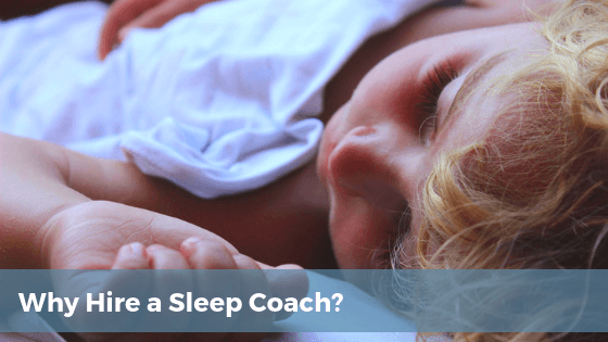 Why hire a sleep coach? | Tender Transitions