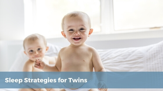 Sleep Strategies for Twins