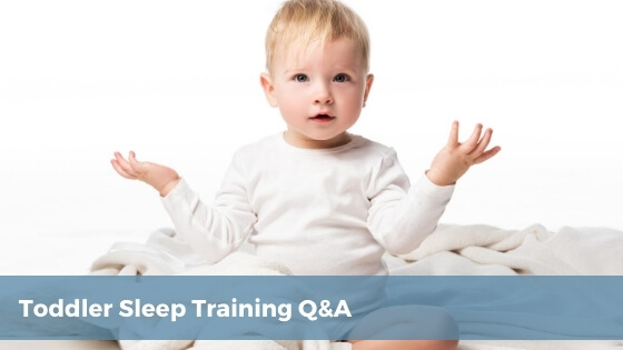 common toddler sleep training questions answered