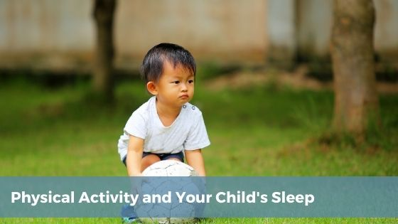 child activity and toddler sleep