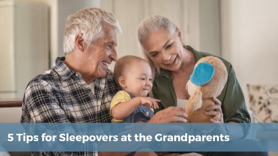 Five Sleep training tips for sleepovers at the grandparents. Successful sleepovers at the grandparents
